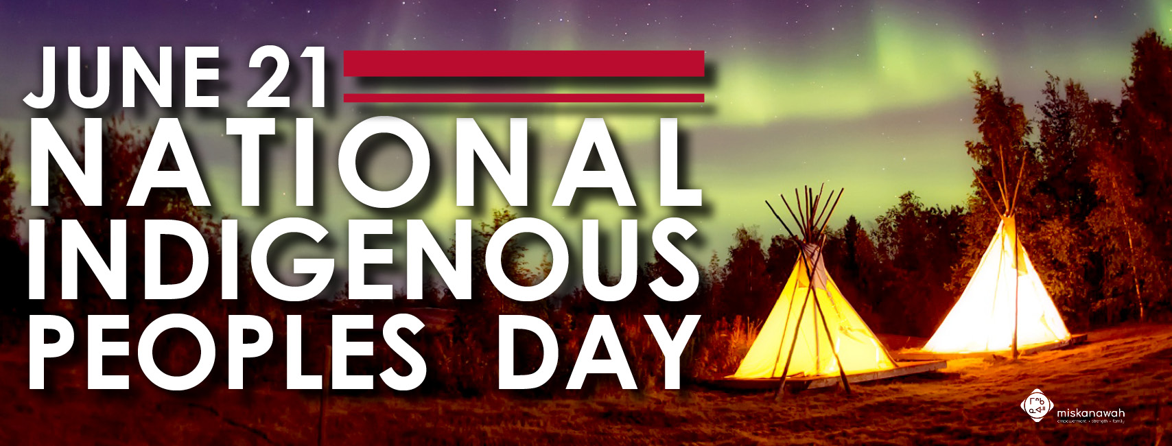 June 21 - National Indigenous Peoples Day